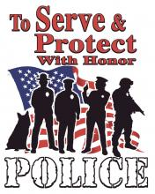 To Serve & Protect W/Honor-Police