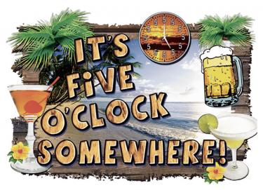 It's 5 O'Clock Somewhere-Tropical